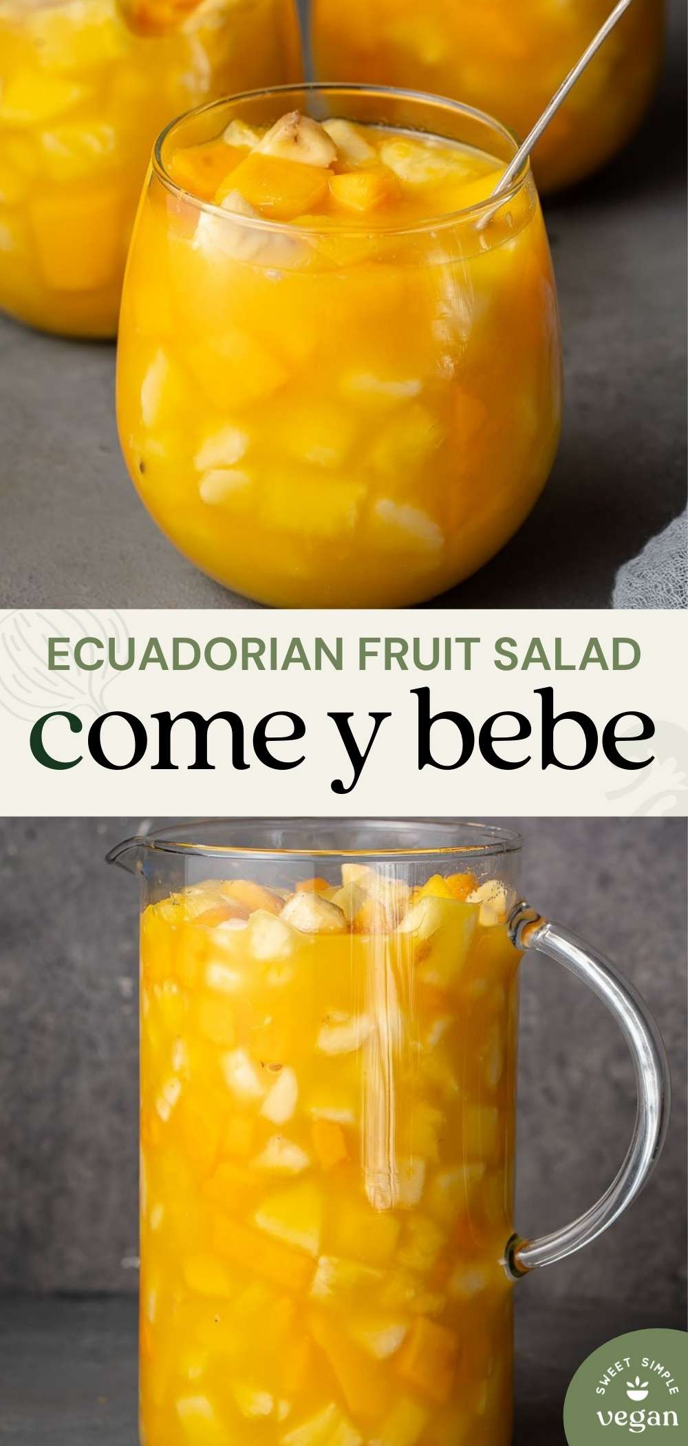 glass and pitcher of come y bebe ecuadorian fruit salad for pinterest