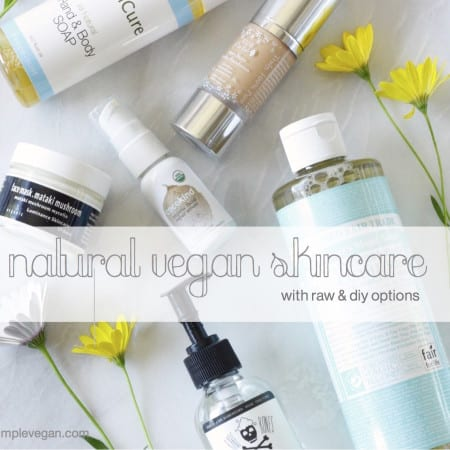 My Vegan Skin Care Favorites for Glowing Skin (Raw & DIY Options) + Giveaway! (CLOSED)