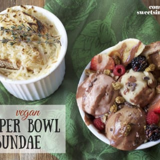 The Perfect Vegan Super Bowl Pairing — Souper Bowl Sundae {w/ oil-free options}