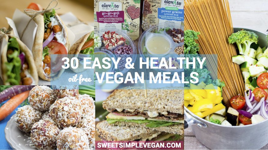 Easy vegan meals for your busy week oil free easy vegan meals for your busy week oil free breakfast lunch dinner forumfinder Image collections