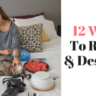 12 Ways To Relax and Destress
