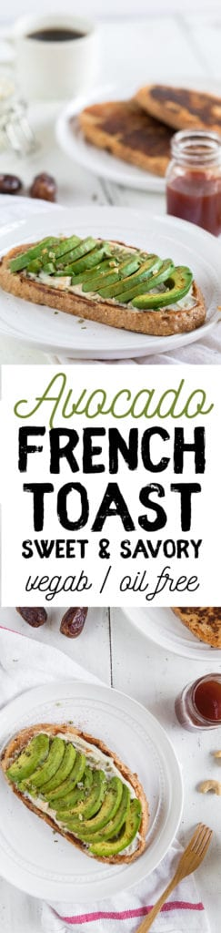 The PERFECT sweet & savory breakfast combo: Avocado French Toast that is vegan & oil-free! sweetsimplevegan.com
