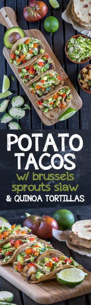 Easy & Hearty Vegan Fall Tacos! Potato Tacos w/ Brussels Sprouts Slaw & Homemade Quinoa Tortillas | sweetsimplevegan.com