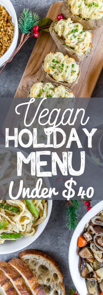 Affordable Vegan Holiday Menu sweetsimplevgan.com #affordable #holiday #menu #vegan