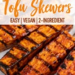 close up overhead photo of grilled barbecue tofu skewers on plate for pinterest