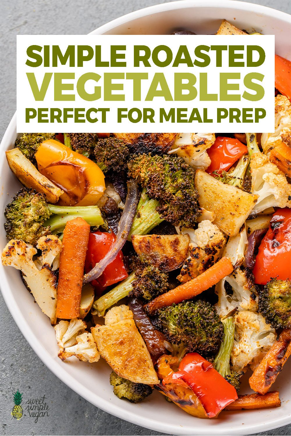 overhead image of roasted vegetables in a bowl with text for pinterest