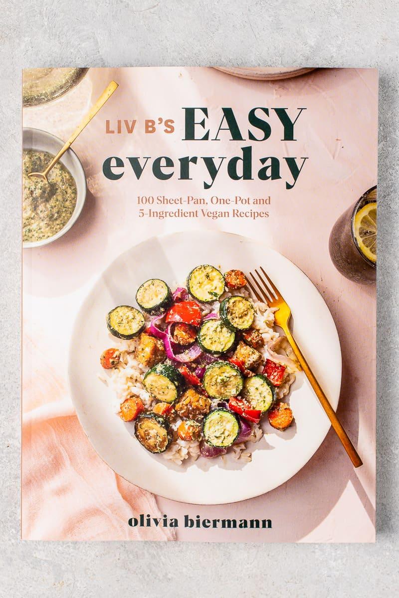 Liv b's Easy Everyday cookbook cover