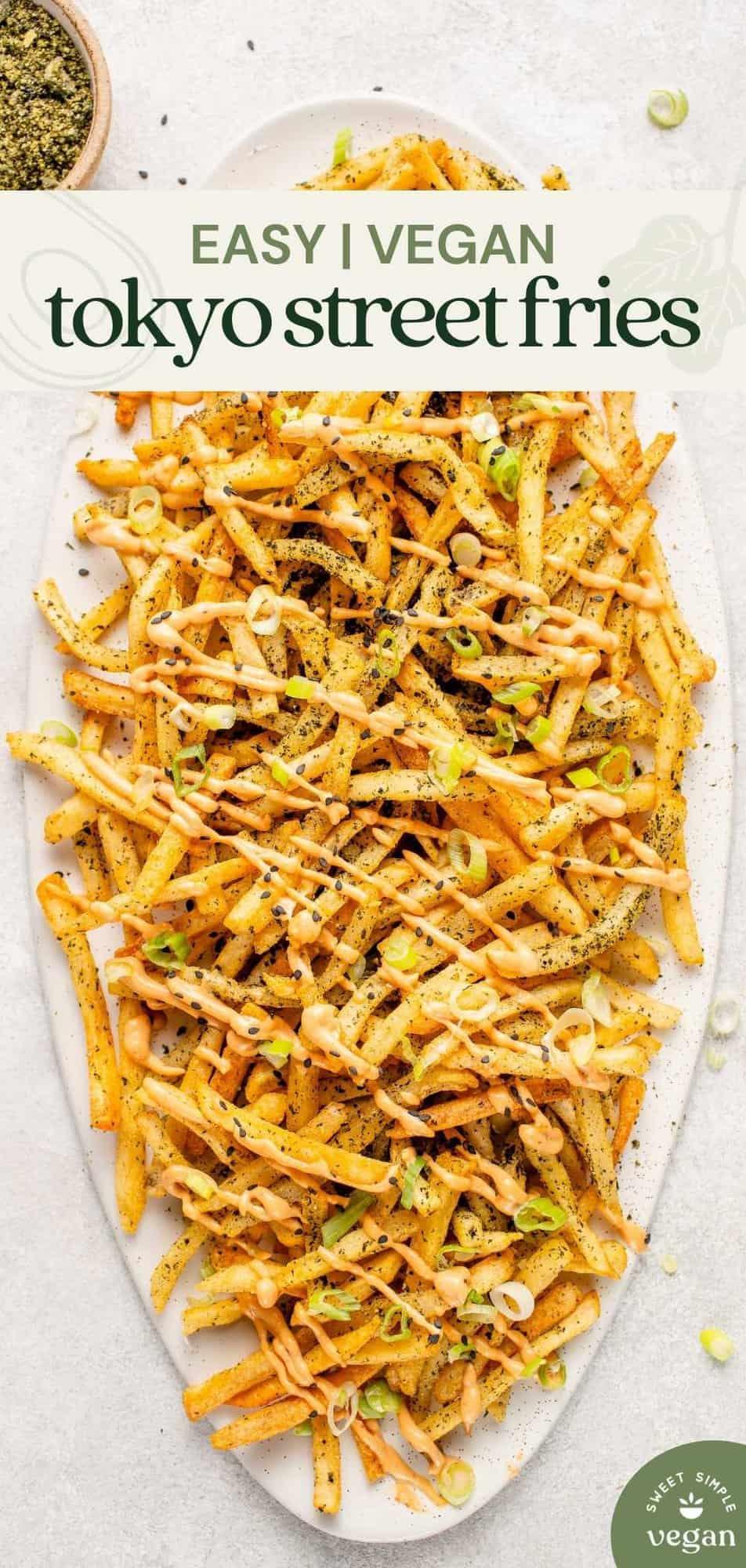 overhead photo of Tokyo street fries on a white platter for pinterest