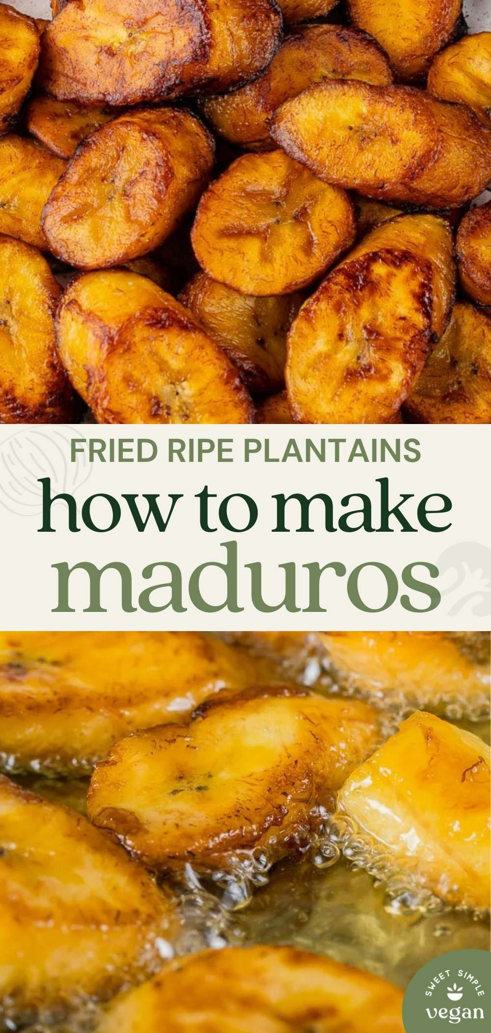 finished plantains with text and maduros frying for pinterest