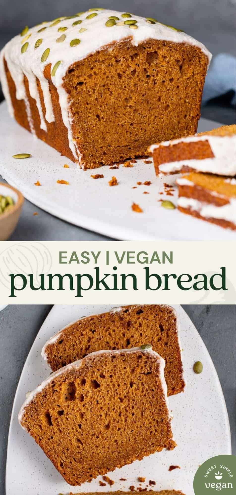 easy vegan pumpkin bread image for pinterest