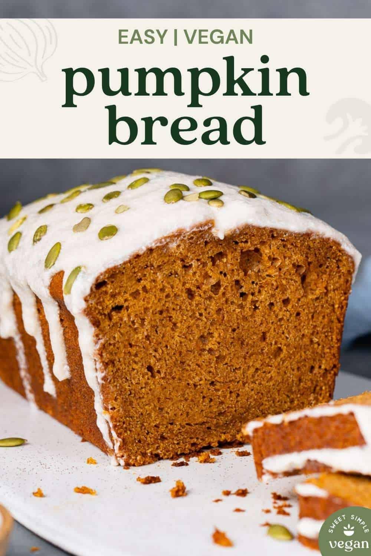 easy vegan pumpkin bread short pin image for pinterest